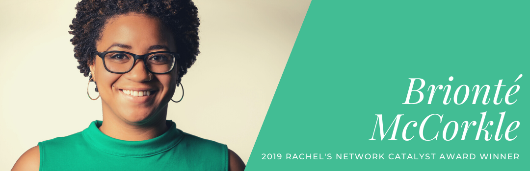 Environmental Policy Leader Brionté McCorkle Wins Inaugural Rachel's Network Catalyst Award