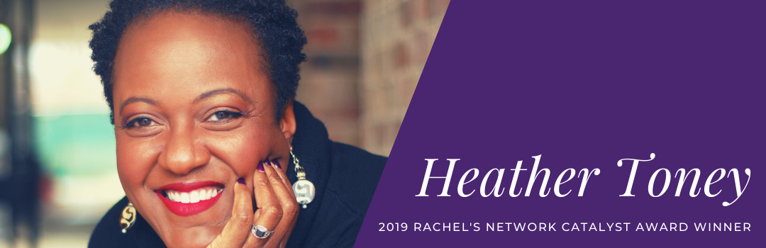 Environmental Health Advocate Heather Toney Wins Inaugural Rachel's Network Catalyst Award